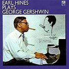 EARL HINES Plays George Gershwin