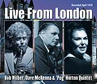 WILBER / MCKENNA / HORTON QUINTET Live From London