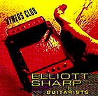 Elliott Sharp Dyners Club