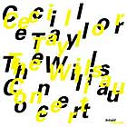 Cecil Taylor The Willisau Concert