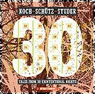 Koch / SchÜtz / Studer Tales From 30 Unintentional Nights