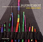 Co Streiff Sextet, Loops, Holes, Angels