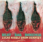 LUCAS NIGGLI DRUM QUARTET Beat Bag Bohemia