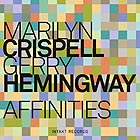 MARILYN CRISPELL / GERRY HEMINGWAY Affinities