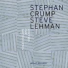 STEPHAN CRUMP / STEVE LEHMAN Kaleidoscope & Collage