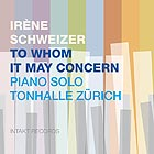 IRENE SCHWEIZER To Whom It May Concern