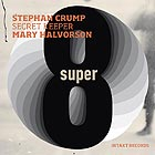 STEPHAN CRUMP / MARY HALVORSON Secret Keeper : Super Eight