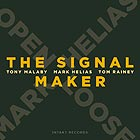 MARK HELIAS OPEN LOOSE The Signal Maker