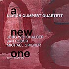 ULRICH GUMPERT QUARTETT A New One