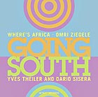 OMRI ZIEGELE WHERE'S AFRICA Going South