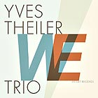 YVES THEILER TRIO We