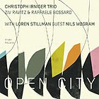 CHRISTOPH IRNIGER TRIO Open City
