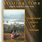 TRADITIONAL MUSICS OF VIETNAM Stilling Time