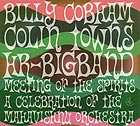 BILLY COBHAM / COLIN TOWNS / HR-BIGBAND Meeting Of The Spirits