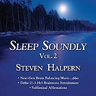 STEVEN HALPERN Sleep Soundly Vol. 2