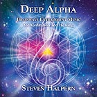STEVEN HALPERN, Deep Alpha : Brainwave  Entrainment For Meditation