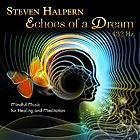 STEVEN HALPERN, Echoes of a Dream