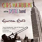 CHRIS WASHBURNE AND THE SYOTOS BAND Nuyorican Nights