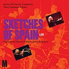 DAVE LIEBMAN / THE  MANHATTAN SCHOOL OF  MUSIC JAZZ ORCHESTRA Sketches Of Spain