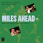 DAVE LIEBMAN / THE  MANHATTAN SCHOOL OF  MUSIC JAZZ ORCHESTRA Miles Ahead