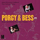 DAVE LIEBMAN / THE  MANHATTAN SCHOOL OF  MUSIC JAZZ ORCHESTRA Porgy & Bess