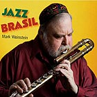 MARK WEINSTEIN Jazz Brasil