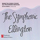 MANHATTAN SCHOOL OF MUSIC Symphonic Ellington