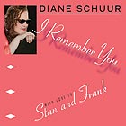 DIANE SCHUUR I Remember You
