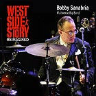 BOBBY SANABRIA & THE MULTIVERSE BIG BAND West Side Story Reimagined
