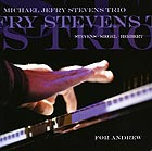 MICHAEL JEFRY STEVENS TRIO For Andrew