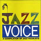 Jazz Voice, A Compilation Of Jazz Vocalist