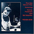 Joe Maneri Trio Fever Bed