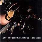 Soegaard Ensemble, Chronox