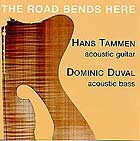 Tammen / Duval, The Roads Bends Here
