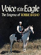 ROBBIE BASHO Voice of the Eagle