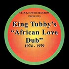KING TUBBY African Love Dub 1974-1979