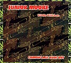 JUNIOR MOORE, Kill Me With Love