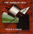 THE GANELIN TRIO Poco-a-poco