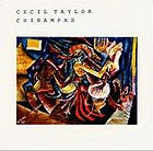 Cecil Taylor, Chinampas / Hot Points
