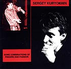 Sergey Kuryokhin Some Combinaisons Of Fingers And Passion