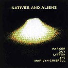 Evan Parker Natives & Aliens