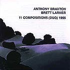 Anthony Braxton, 11 Compositions 1995