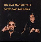 Mat Maneri Fifty-one Sorrows