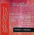 Eugenio Colombo, Tales Of Love & Death