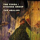 The Fonda Stevens Group The Healing