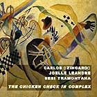Carlos Zingaro The Chicken Check In Complex