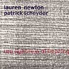 Newton / Scheyder, The Lightness Of Hearing