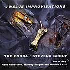 The Fonda / Stevens Group, Twelve Improvisations