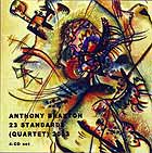 Anthony Braxton, 23 Standards (quartet) 2003