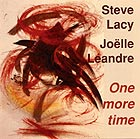 Steve Lacy / Joëlle Leandre, One More Time